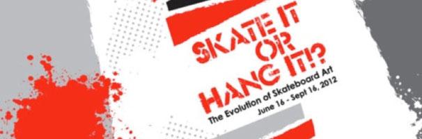 Skate It or Hang It