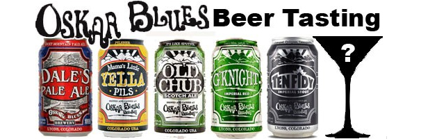 Oskar Blues Beer Tasting