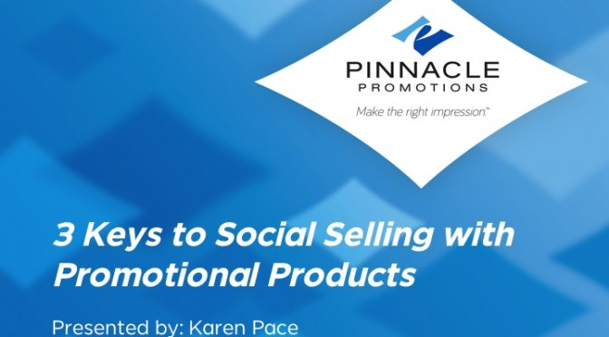 3 Keys to Social Selling with Promotional Products