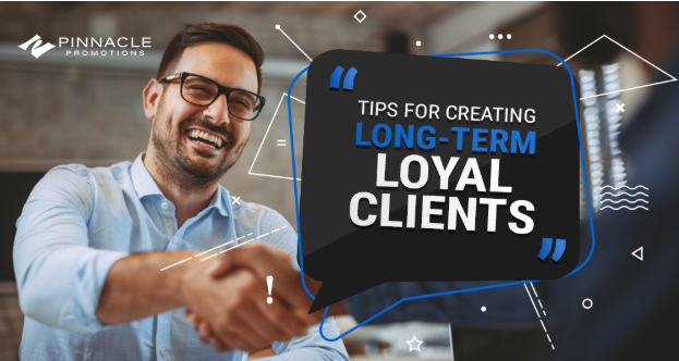 Creating Loyal Clients