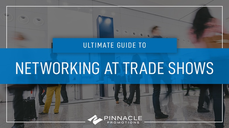 Ultimate Guide to Networking at Trade Shows