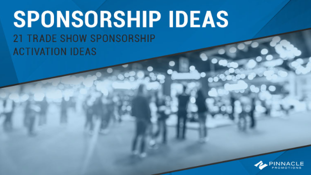 Sponsorship Ideas: 21 Trade Show Sponsorship Activation Ideas