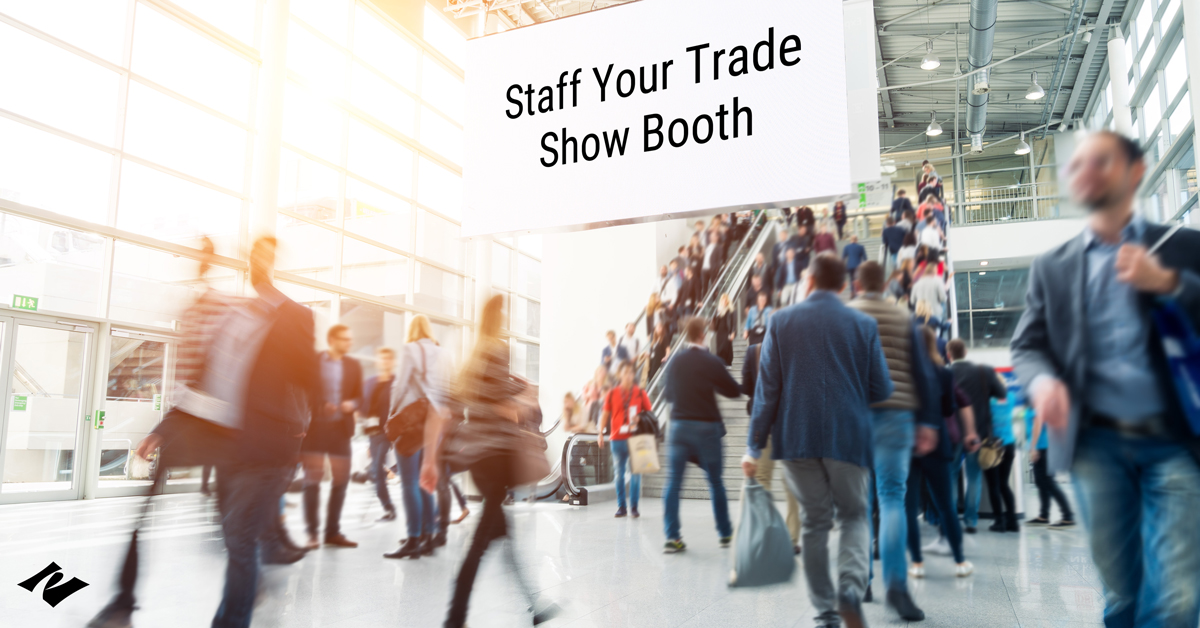 Trade Show Booth Staffing Guide