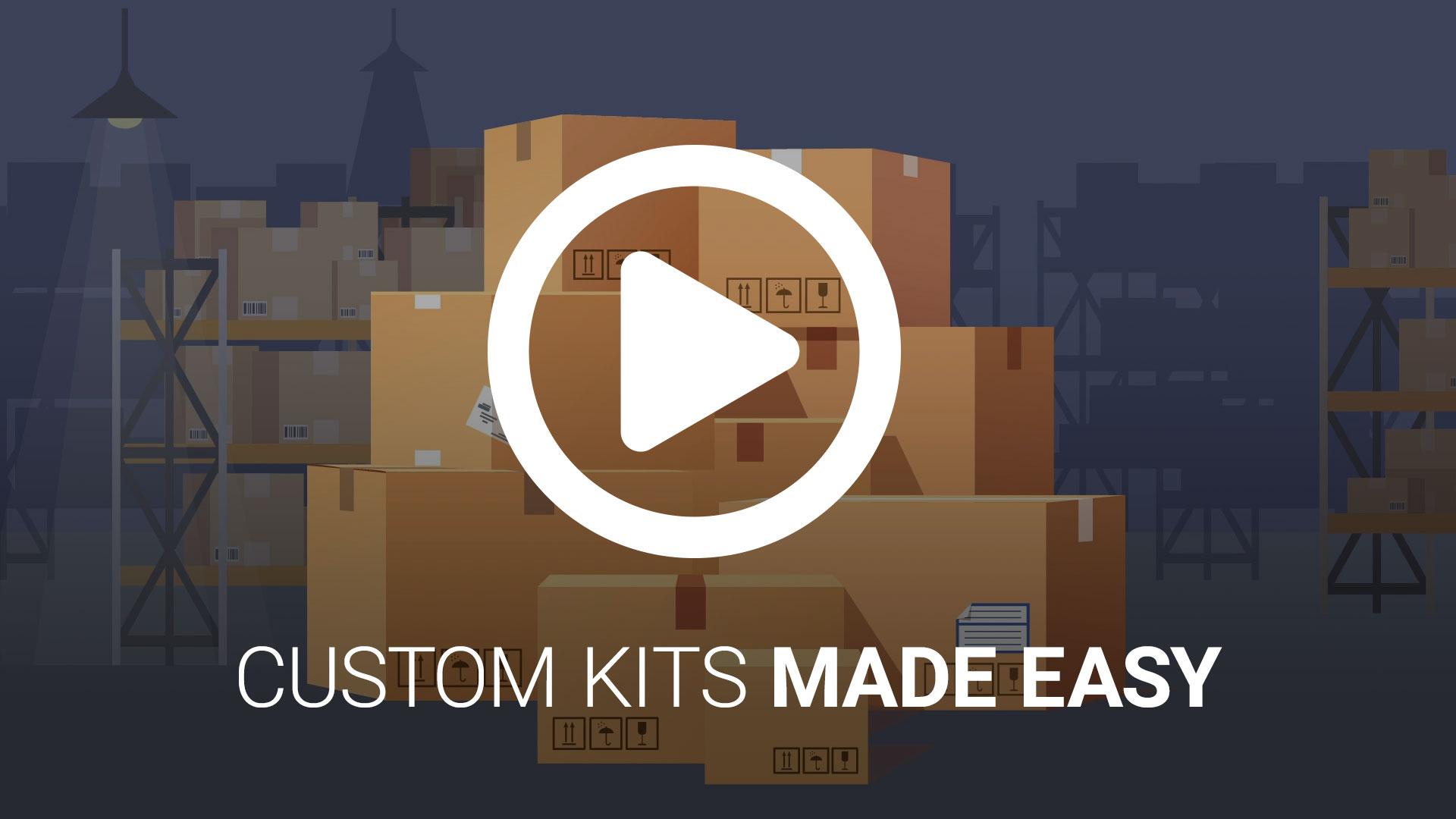 Custom Kits Made Easy