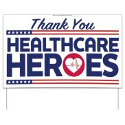 Thank You Healthcare Heros Sign